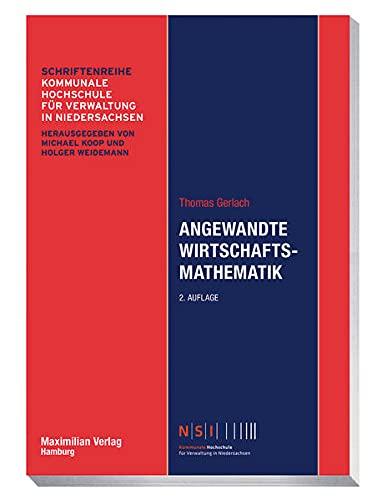 Angewandte Wirtschaftsmathematik (NSI-Schriftenreihe)