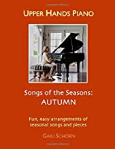 Upper Hands Piano: SONGS OF THE SEASONS: Autumn