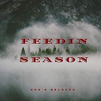 Feedin' Season