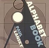 Paul Lansky: Alphabet Book, with Flash animations by Grady Klein