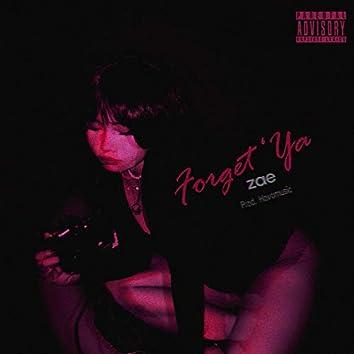 Forget Ya