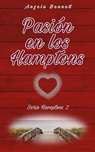 Pasión en los Hamptons (Serie Hamptons nº 2) eBook : Bennett, Angela: Amazon.es: Tienda Kindle