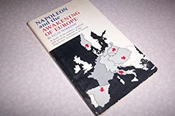 Napoleon and Awakening of Europe - Book  of the Men and Their Times