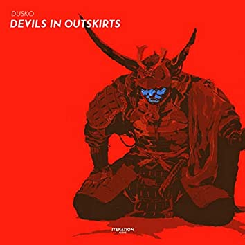Devils In Outskirts