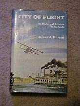 CITY OF FLIGHT, HISTORY OF AVIATION in ST LOUIS Missouri (1984) McDONNEL DOUGLAS