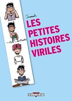 Paperback Les Petites histoires viriles (Les Petites Histoires viriles, 0) (French Edition) [French] Book