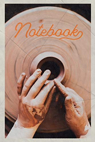Notebook: Potters Wheel Used Handy Composition Book Journal Diary for Men, Women, Teen & Kids Vintage Retro Design for researching pottery classes near me