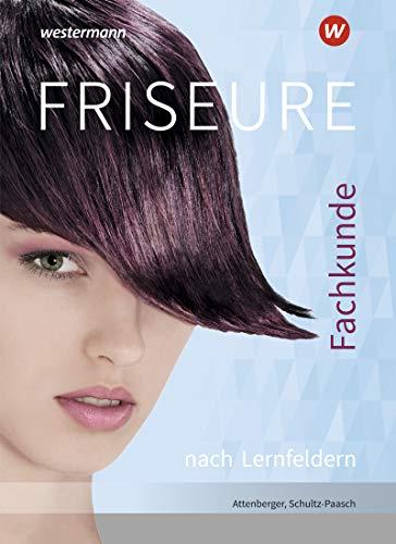 Friseure: Fachkunde nach Lernfeldern: Schülerband