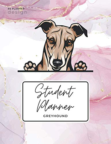 Greyhound Student Planner: Academic Planner undated - Cute Dog Books Calendars & Gifts - 165 Pages (8.5x11 inches)