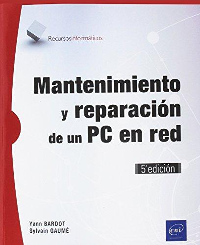 Mantenimiento reparación PC red - 5ª edición