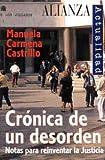 Crónica de un desorden: Notas para reinventar la Justicia (Alianza Actualidad (Aact.))