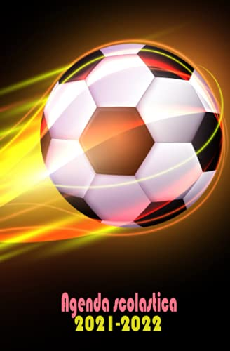 Agenda scolastica 2021 2022: calcio |Diario scuola -gatto - giornaliera 1 giorno per pagina,Agenda Scolastiche 2021-2022 ,ragazza e ragazzo , calendario