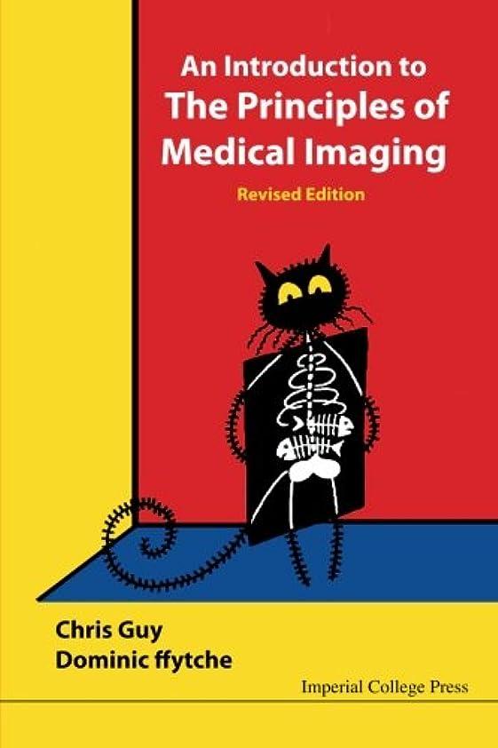 挽く位置するくつろぎIntroduction To The Principles Of Medical Imaging, An (Revised Edition)