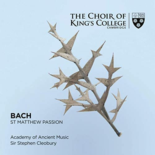 Choir of King's College, Cambridge, The Academy of Ancient Music & Stephen Cleobury