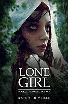 Lone Girl (The Wolfling Saga Book 2) by [Kate Bloomfield]