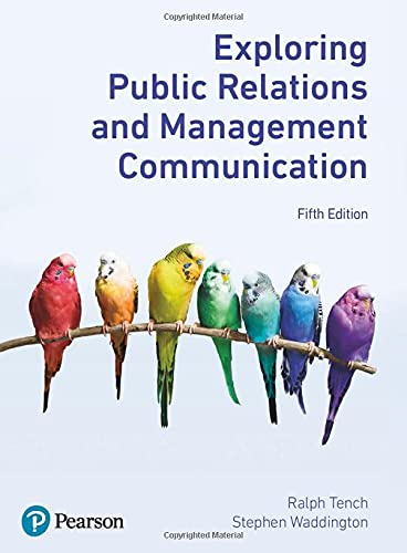 Exploring Public Relations and Management Communication, 5th E