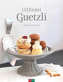 Hardcover UrDinkel-Guetzli [German] Book