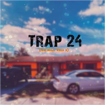 Trap 24 (feat. Bigo & Killa K)