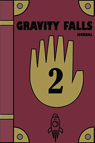 Gravity Falls Journal : Ultimate journaling book for gravity falls series fans