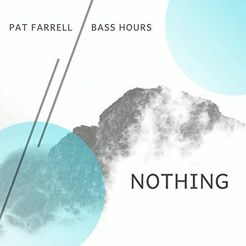 Pat Farrell & Bass Hours
