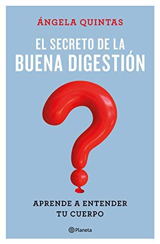 El secreto de la buena digestión: Aprende a entender tu cuerpo (No Ficción)