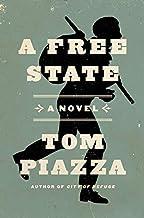 A Free State: A Novel