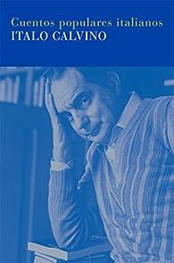 Cuentos populares italianos: 14 par Italo Calvino