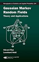 Gaussian Markov Random Fields: Theory and Applications (Chapman & Hall/CRC Monographs on Statistics and Applied Probability)
