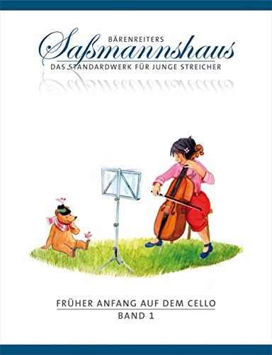 Früher Anfang auf dem Cello, Band 1 -Eine Violoncelloschule für Kinder ab 4 Jahren-. Bärenreiters Saßmannshaus. Spielpartitur