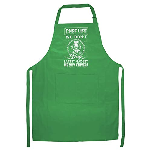 HVT Global Chef Life We Don't Buy Latest Gadget We Buy Knives Kitchen Apron - Best Gift for Your Friend – Green
