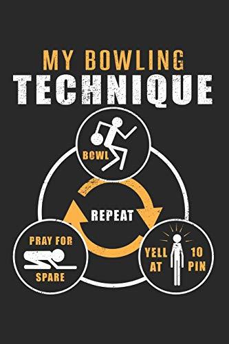 My Bowling Technique: Bowler Hobby Sport  Notizbuch liniert DIN A5 - 120 Seiten für Notizen, Zeichnungen, Formeln | Organizer Schreibheft Planer Tagebuch