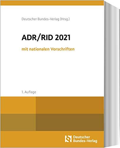 ADR / RID 2021 mit nationalen Vorschriften
