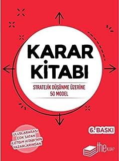 Karar Kitabı - Stratejik Düşünme Üzerine 50 Model