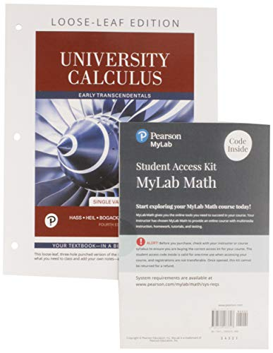 University Calculus, Single Variable Loose-Leaf Version plus MyLab Math with Pearson eText -- 24-Month Access Card Packa
