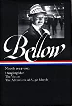 Novels, 1944-1953: Dangling Man, The Victin, The Adventures of Augie March