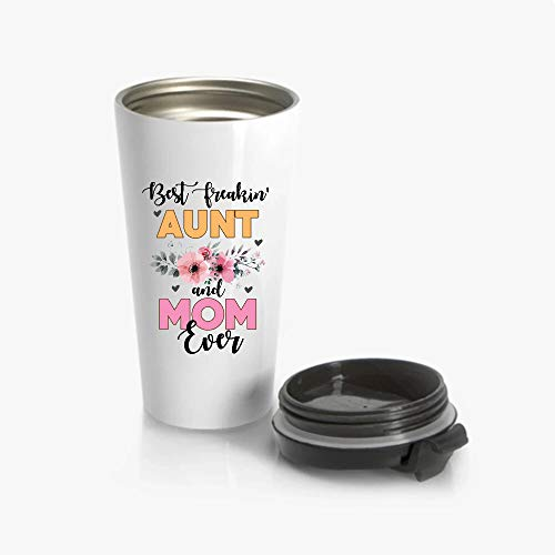 GAVIN Best Freakin Aunt And Mom Ever Mothers Day Tumbler 20oz