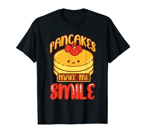 Pancakes Make Me Smile Foodie Pancake Sirup Kawaii Pancake T-Shirt