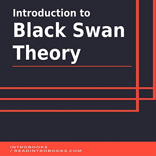 Introduction to Black Swan Theory cover art