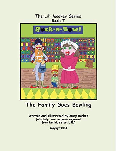 Book 7 - The Family Goes Bowling (The Lil' Mookey Series) (English Edition)