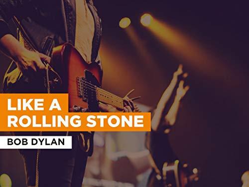 Like A Rolling Stone al estilo de Bob Dylan
