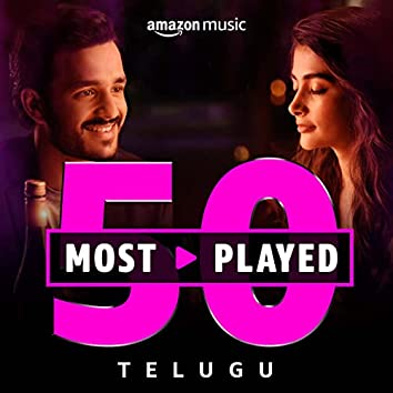 50 Most Played: Telugu
