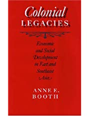 Colonial Legacies: Economic and Social Development in East and Southeast Asia