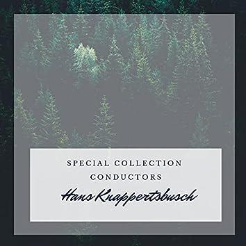 Special: Conductors - Hans Knappertsbusch