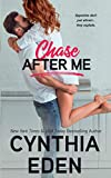 Chase After Me (Wilde Ways)