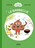La famille Cacacrotte - Le barbecue