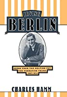 Irving Berlin: Songs from the Melting Pot : The Formative Years, 1907-1914