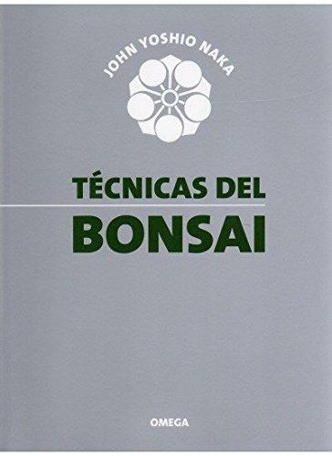 TECNICAS DEL BONSAI I (GUÍAS DEL NATURALISTA-BONSÁI) (Spanish Edition)