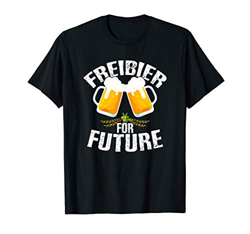 Freibier For Future Bier Trinker Okotberfest Party Wiesn T-Shirt