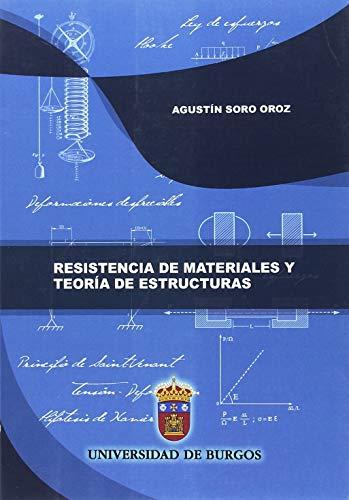 Resistencia de materiales y teoría de estructuras (Manuales y Prácticas)