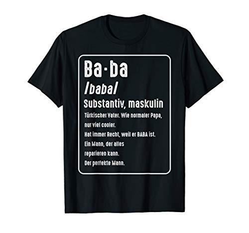 Baba Definition Türkischer Vater Papa Türkei Retro Geschenk T-Shirt